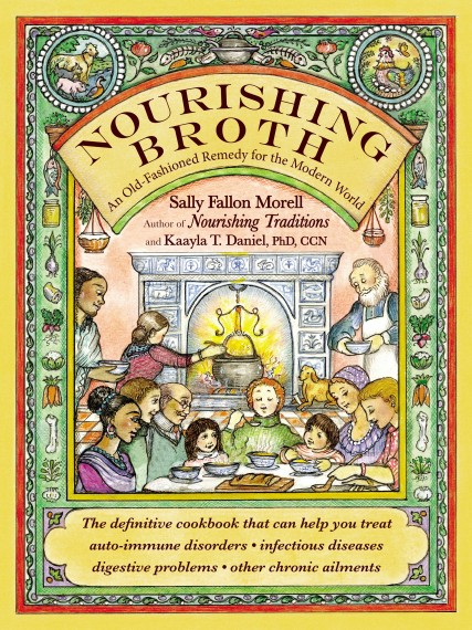 Old Fashioned Book Cover : Book review nourishing broth an old fashioned remedy for